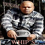 Young Hak Whip's