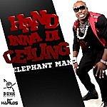 Elephant Man Hand Inna Di Ceiling - Single