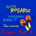 Ralphi Rosario Everybody Shake It (Pt. 2)
