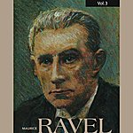 Calvet Quartet Maurice Ravel, Vol. 3 (1936-1950)