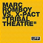 Marc Romboy Tribal Theatre