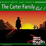 The Carter Family Beyond Patina Jazz Masters: The Carter Family Vol. 1