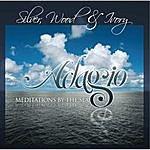 Silver, Wood & Ivory Adagio Meditations By The Sea