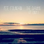 Pete Fountain The Dawn (If Only)