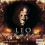 Leo The Lion Big Trouble In London