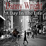 Danny Wright A Day In The Life