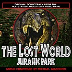 Michael Giacchino The Lost World: Jurassic Park - Original Soundtrack From The Videogame