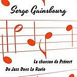 Serge Gainsbourg La Chanson De Prevert