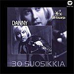 Danny Tähtisarja - 30 Suosikkia
