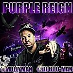 Mullyman Purple Reign (Feat. Dj Boo-Man)