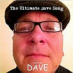 Dave The Ultimate Dave Song