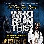 Body Head Bangerz Who Run This (Feat. Lil Jon, Pastor Troy & 2piece)