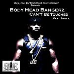 Body Head Bangerz Can't Be Touched (Feat. 2piece)