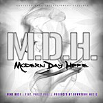 Mike Rose #mdh (Modern Day Hippy) Radio Edit (Feat. Philly Phat)