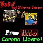 Kalief Corona Libero (Feat. Fabrizio Corona)
