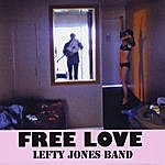 Lefty Jones Band Free Love
