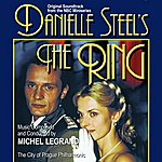 Michel Legrand Danielle Steel's The Ring - Original Nbc Television Soundtrack