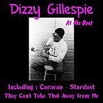 Dizzy Gillespie Dizzy Gillespie At His Best