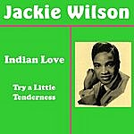 Jackie Wilson Indian Love Call
