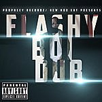 D Dub Flashy Boi Dub