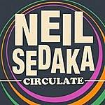 Neil Sedaka Circulate