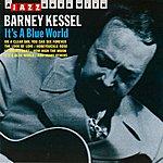 Barney Kessel It's A Blue World
