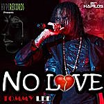 Tommy Lee No Love - Single