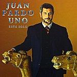 Juan Pardo Uno Está Solo (Remastered)