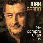 Juan Pardo Me Compré Unas Alas (Remastered)