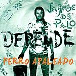 Jarabe De Palo Perro Apaleao