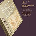 Andrew Parrott La Pellegrina: Una Stravaganza Dei Medici