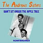 The Andrews Sisters Don't Sit Under The Apple Tree