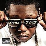 Z-Ro I'm Alive - Single