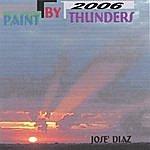 Jose' Luis Diaz Paint By Thunders 2006