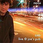 Mano 646: Live At Joe's Pub