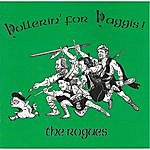 The Rogues Hollerin' For Haggis!
