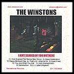 The Winstons I Aint Scared Of You Mothers