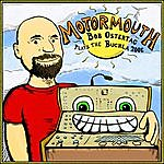 Bob Ostertag Motormouth: Bob Ostertag Plays The Buchla 200e