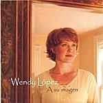 Wendy López A Su Imagen