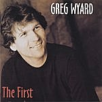 Greg Wyard The First