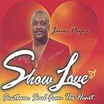 James Payne Show Love