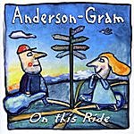 Anderson-Gram On This Ride