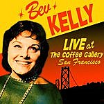 Bev Kelly Live At The Coffee Gallery, San Francisco