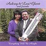 Aubrey Ghent Everything Will Be Alright