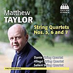 Allegri String Quartet Taylor: String Quartets Nos. 5, 6 And 7