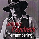 Johnny Paycheck Remembering