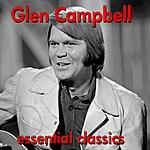 Glen Campbell Essential Classics