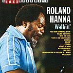 Roland Hanna Walkin'