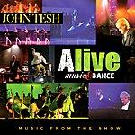 John Tesh Alive: Music & Dance