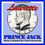 Elmer Bernstein Laurette/Prince Jack - Music From The Original Soundtracks